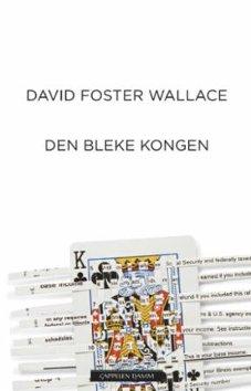 David Foster Wallace: DEN BLEKE KONGEN