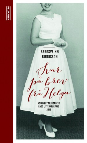 Bergsveinn Birgisson: SVAR PÅ BREV FRÅ HELGA