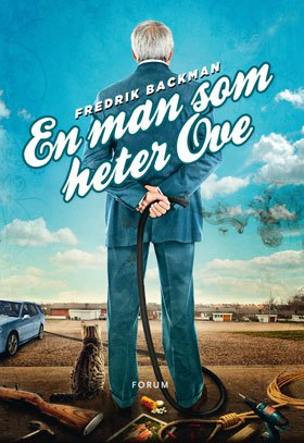 FREDRIK BACKMAN: En man som heter Ove