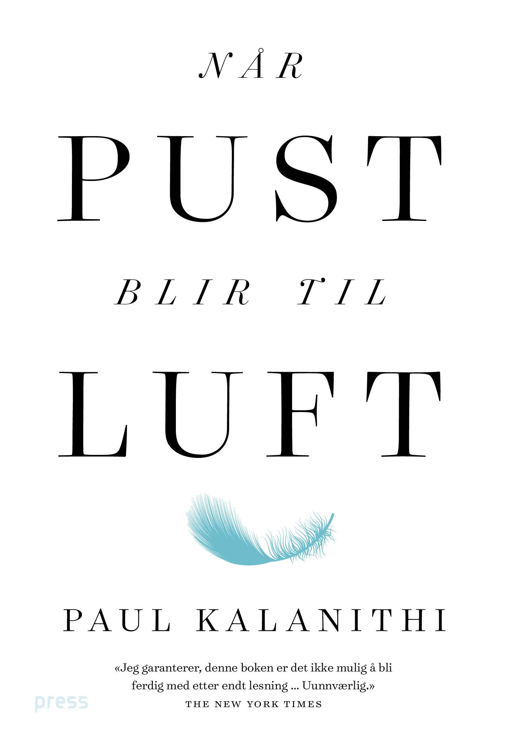 Paul Kalanithi: NÅR PUST BLIR TIL LUFT