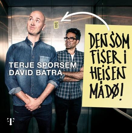 T. Sporsem og D. Batra: DEN SOM FISER I HEISEN MÅ DØ!