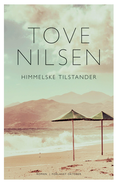 Tove Nilsen: HIMMELSKE TILSTANDER