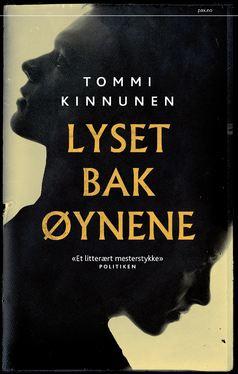 Tommy Kinnunen: LYSET BAK ØYNENE
